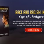 Race and racism in the age of judgment