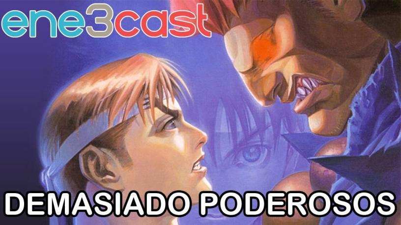 ene3cast 122 - Os Jogos Mais Poderosos