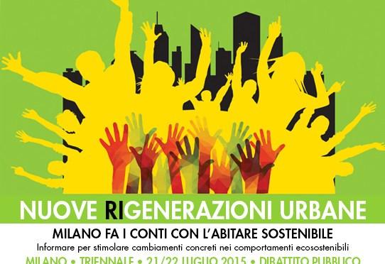 Nuove Rigenerazioni Urbane a Milano