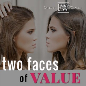 two faces of value