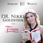 Dr. Nikki Goldstein on Money, Sex & Power – The Ultimate Connection