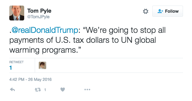tom-pyle-on-twitter-realdonaldtrump-were-going-to-stop-all-payments-of-u-s-tax-dollars-to-un-global-warming-programs