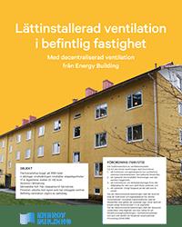 Energy Building - Lättinstallerad ventilation i befintlig fastighet