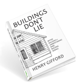 Buildings Don't Lie by Henry Gifford