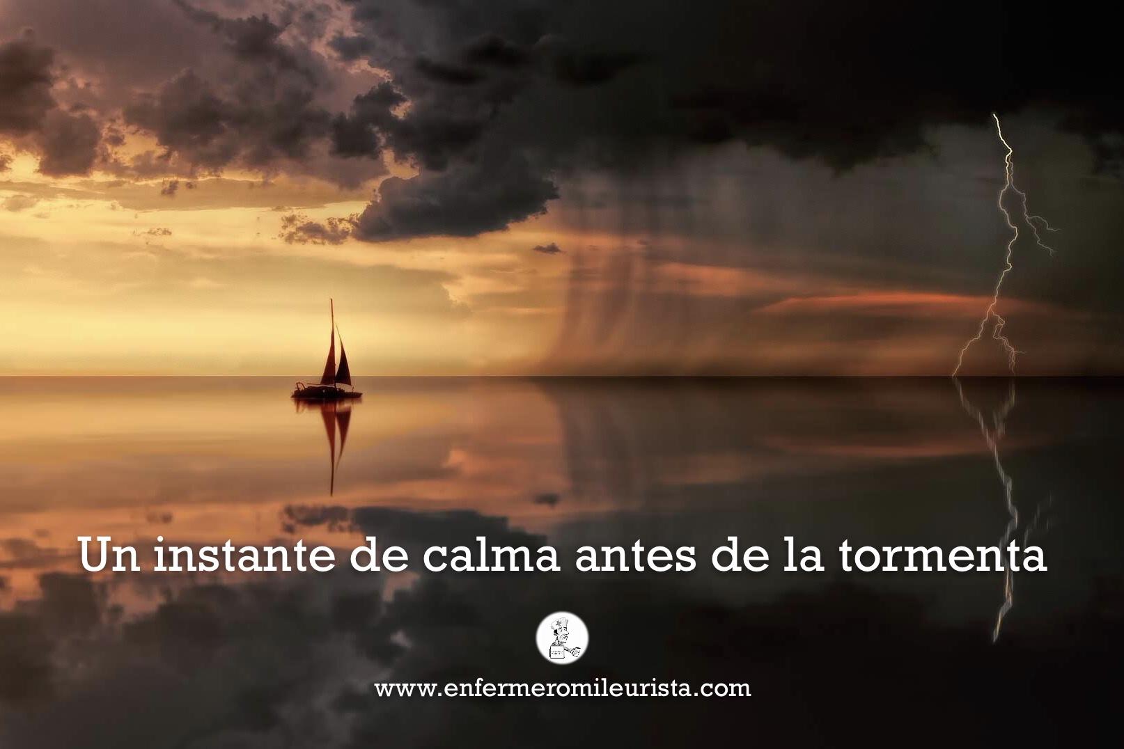 Calma antes de la tormenta