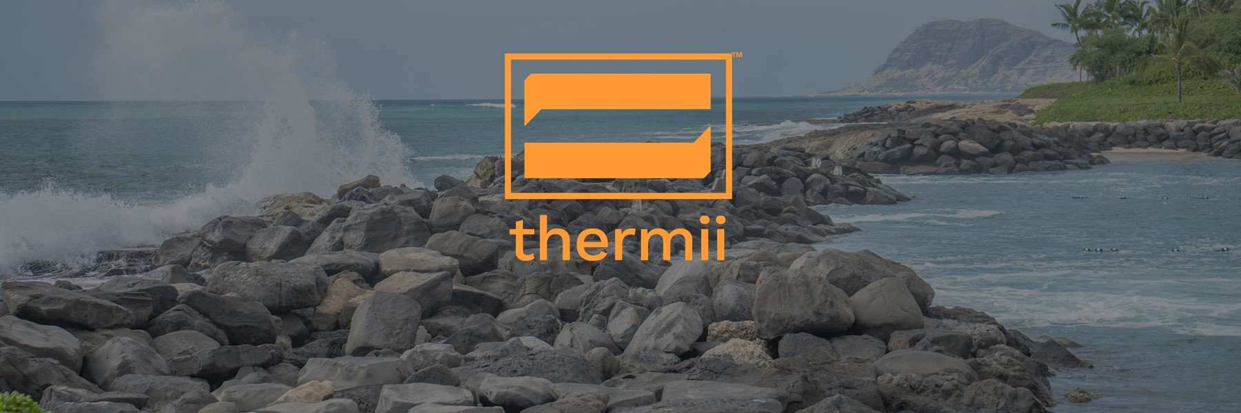 Thermii logo over scenic picture of Hawaii.