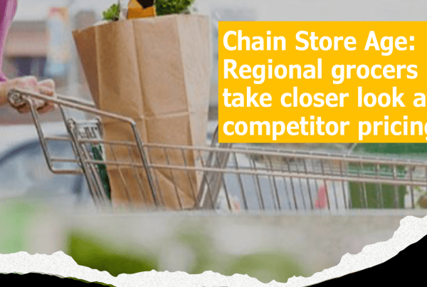Chain Store Age: Regional Grocers North State and Fleet Farm Partner With Engage3 for Competitor Pricing and Analytics