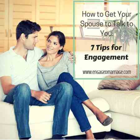 How to Get Your Spouse to Talk to You- 7 (1)