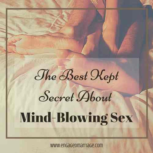 The Best Kept Secret About Mind-Blowing Sex