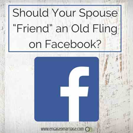 "Should Your Spouse ""Friend"" an Old Fling on Facebook-"