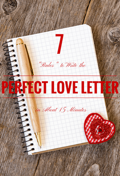 7 Rules for the Perfect Romantic Love Letter