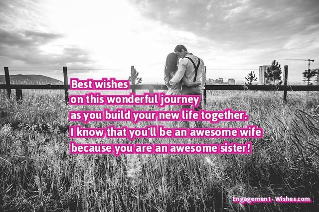 Engagement Wishes for Sister - Sister Engagement Quotes