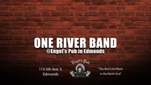 One River Band at Engel's Pub in Edmonds