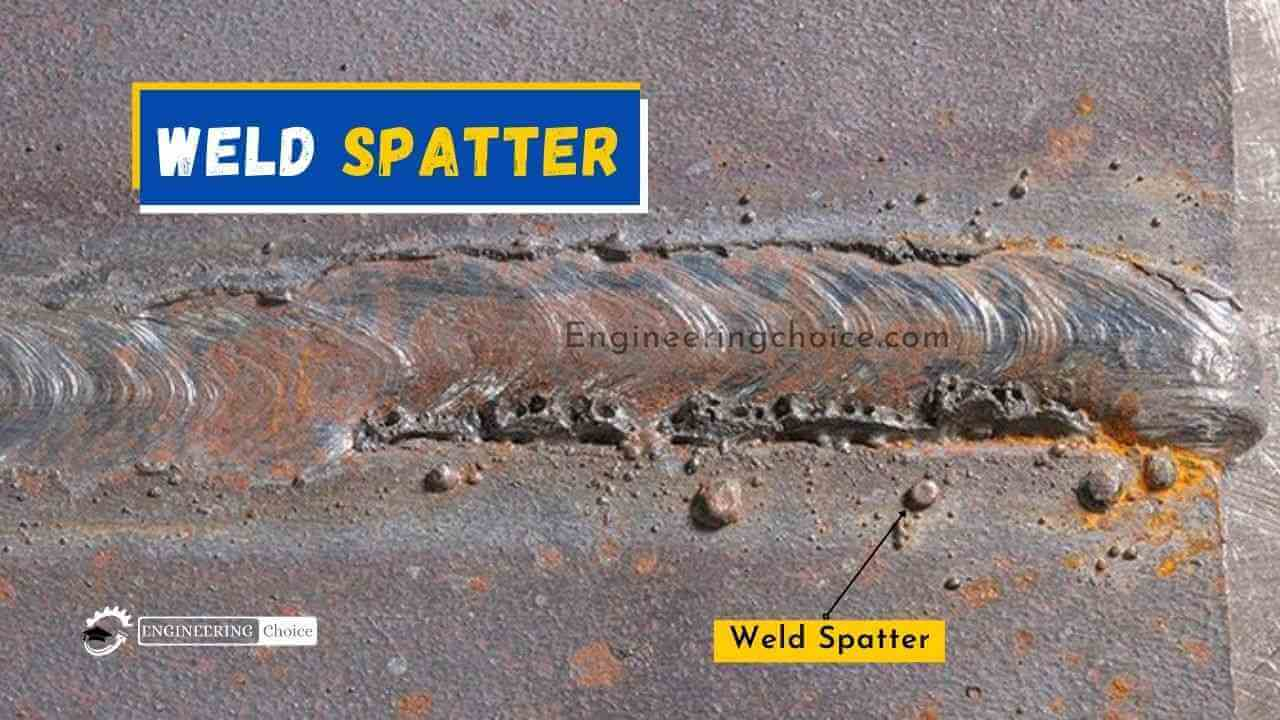 Weld spatter consists of droplets of molten metal or non-metallic material that are scattered or splashed during the welding process.