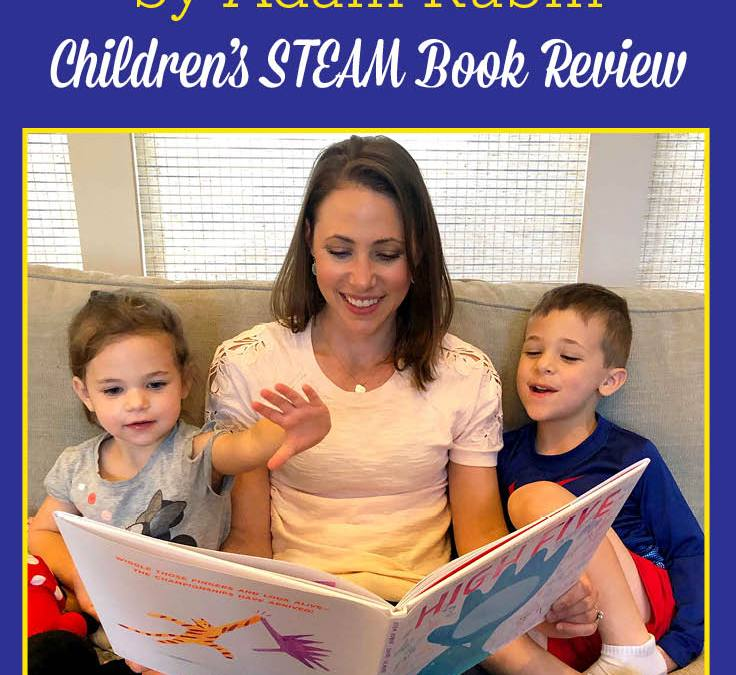 High Five, by Adam Rubin | Children's STEAM Book Review