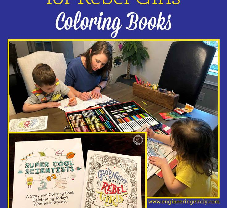 Super Cool Scientists and Good Night Stories for Rebel Girls Coloring Books