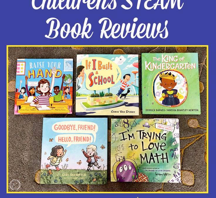 5 Back to School Children's STEAM Book Reviews