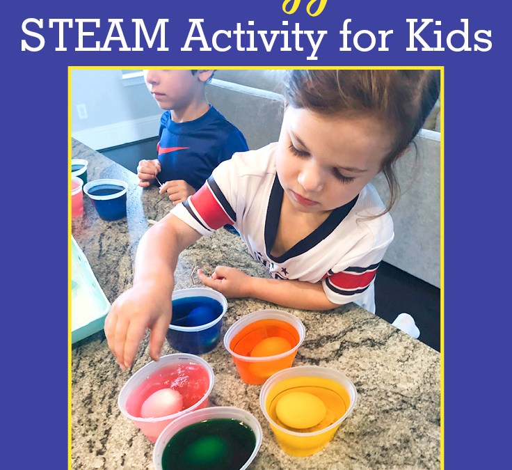 How to Make Dying Easter Eggs a STEAM Activity for Kids
