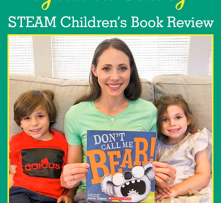 Don't Call Me Bear by Aaron Blabey | STEAM Children's Book Review