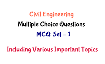 Civil Engineering Multiple Choice Questions (MCQ's) - Set 1