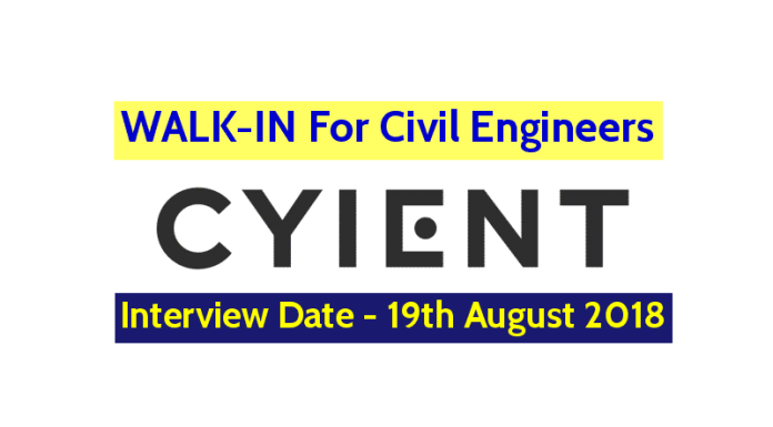 Cyient Limited WALK-IN For Civil Engineers Interview Date - 19th August 2018