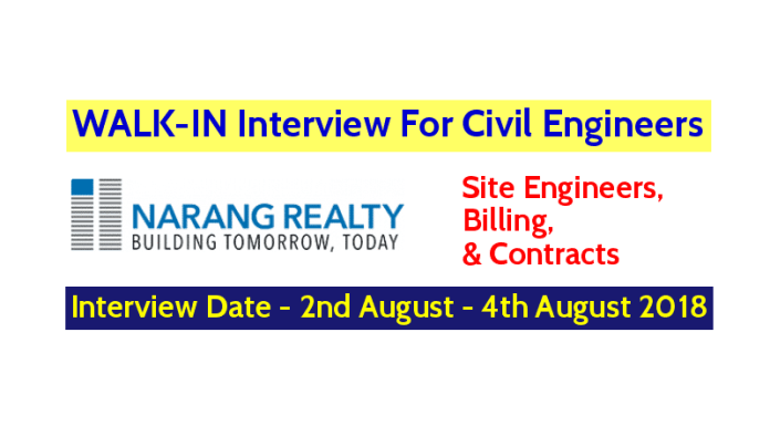 Narang Realty WALK-IN For Civil Engineers (Site Engineers, Billing, & Contracts) Interview Date - 2nd August - 4th August 2018