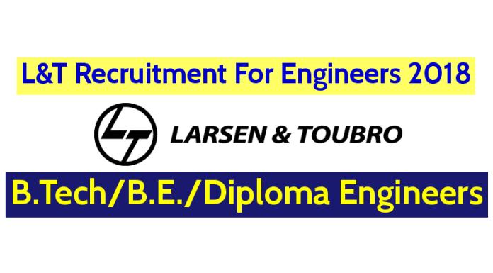 L&T Recruitment For Engineers 2018 3-7 Yrs Vadodara B.TechB.E.Diploma Engineers