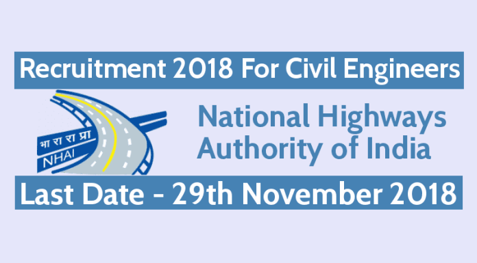 NHAI Recruitment 2018 For Civil Engineers Role Site Engineer Last Date - 29th November 2018
