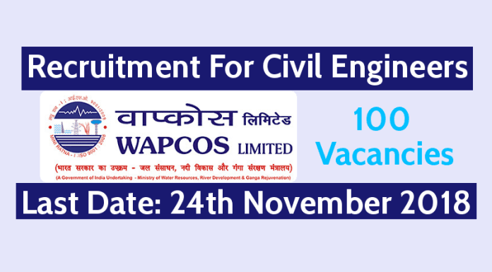 WAPCOS Recruitment For Civil Engineers - Last Date - 24-11-2018