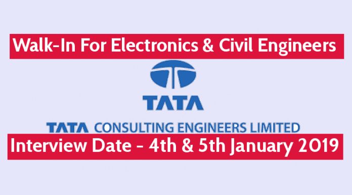 TATA Consulting Engineers Ltd Walk-In For Electronics & Civil Engineers Interview Date - 4th - 5th January 2019