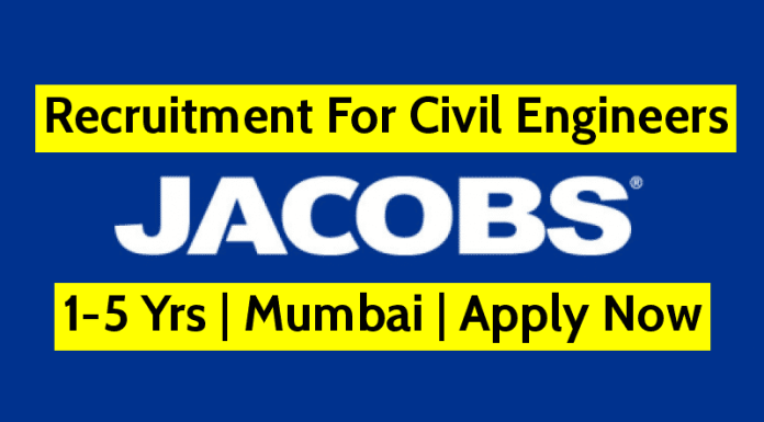 Recruitment For Civil Engineers 1-5 Yrs Jacobs Engineering India Pvt Ltd Mumbai