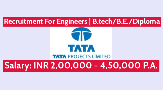 Tata Projects Ltd Recruitment For Engineers B.techB.E.Diploma Salary INR 2,00,000 - 4,50,000 P.A.