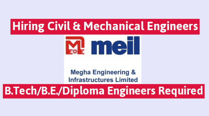 MEIL Hiring Civil & Mechanical Engineers B.TechB.E.Diploma Engineers Required
