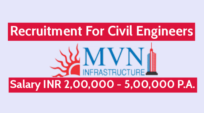 MVN Infrastructure Pvt Ltd Recruitment For Civil Engineers Salary INR 2,00,000 - 5,00,000 P.A.