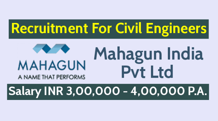 Mahagun India Pvt Ltd Recruitment For Civil Engineers Salary INR 3,00,000 - 4,00,000 P.A.