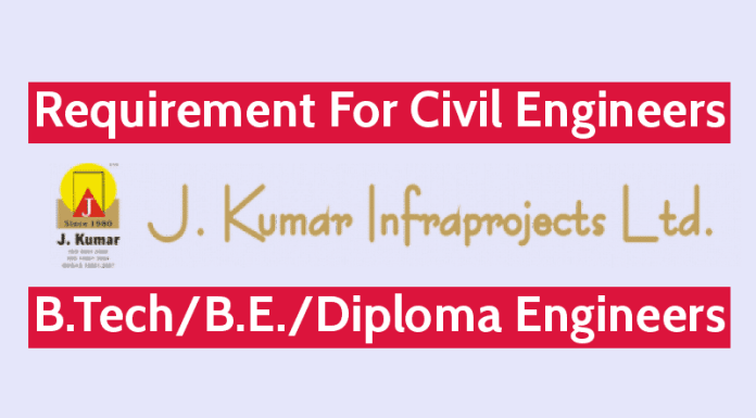 J. Kumar Infraprojects Ltd Requirement For Civil Engineers B.techB.E.Diploma Engineers