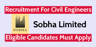 Sobha Limited Recruitment For Civil Engineers Eligible Candidates Must Apply