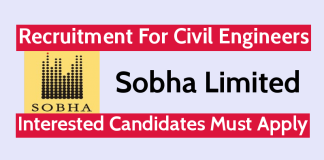 Sobha Limited Recruitment For Civil Engineers Interested Candidates Must Apply