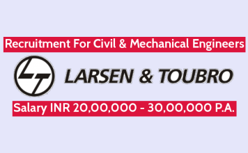 Larsen & Toubro Recruitment For Civil & Mechanical Engineers Salary INR 20,00,000 - 30,00,000 P.A.