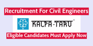 Kalpataru Limited Recruitment For Civil Engineers Eligible Candidates Must Apply Now