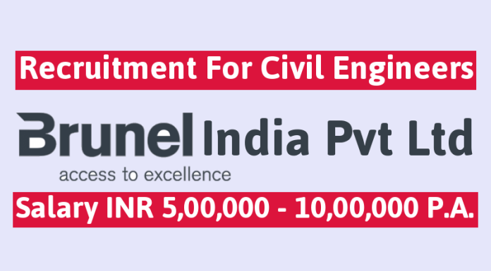 Brunel India Pvt Ltd Recruitment For Civil Engineers Salary INR 5,00,000 - 10,00,000 P.A.