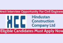 Hindustan Construction Direct Interview Opportunity For Civil Engineers Eligible Candidates Must Apply Now