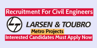 Larsen & Toubro Recruitment For Civil Engineers Interested Candidates Must Apply Now