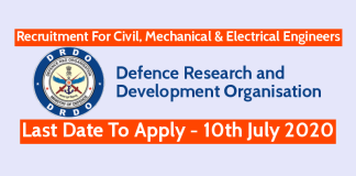 DRDO Recruitment For Civil, Mechanical & Electrical Engineers Last Date - 10th July 2020