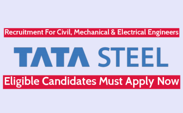 TATA Steel Recruitment For Civil, Mechanical & Electrical Engineers Eligible Candidates Must Apply Now