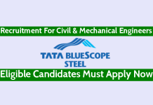 Tata BlueScope Steel Pvt Ltd Recruitment For Civil & Mechanical Engineers Eligible Candidates Must Apply Now