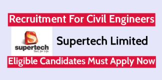 Supertech Limited Recruitment For Civil Engineers Eligible Candidates Must Apply Now
