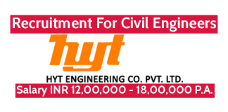 HYT Engineering Company Pvt Ltd Recruitment For Civil Engineers Salary INR 12,00,000 - 18,00,000 P.A.