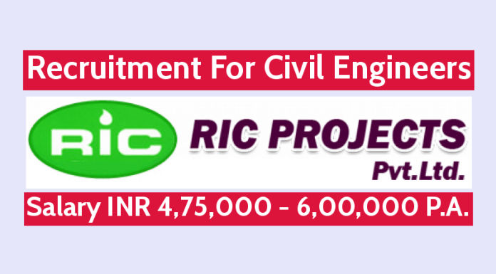 RIC Projects Pvt Ltd Recruitment For Civil Engineers Salary INR 4,75,000 - 6,00,000 P.A.