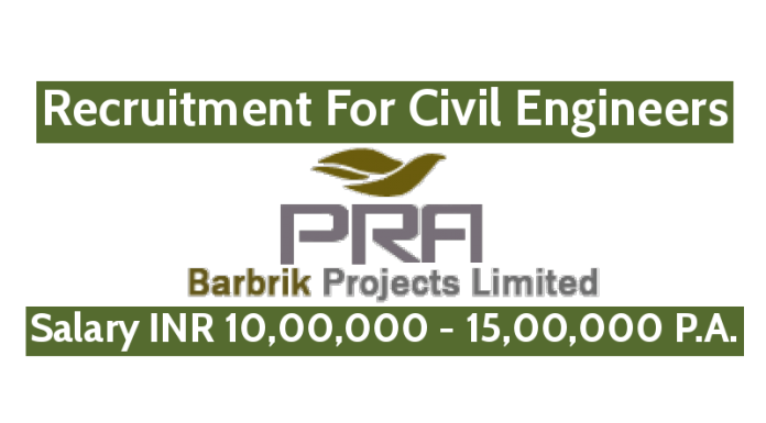 Barbrik Project Limited Recruitment For Civil Engineers Salary INR 10,00,000 - 15,00,000 P.A.